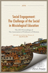 Social Engagement: The Challenge of the Social in Missiological Education; The 2013 Proceedings of the Association of Professors of Missions by Association of Professors of Missions