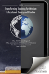 Transforming Teaching for Mission: Educational Theory and Practice: The 2014 Proceedings of the Association of Professors of Missions