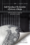 Early proceedings of the Association of Professors of Mission. Vol 2