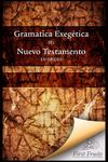 Gramatica Exegética del Nuevo Testamento en Griego by J. Harold Greenlee