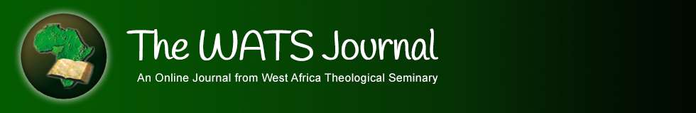 The WATS Journal: An Online Journal from West Africa Theological Seminary