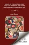 Badges of the International Christian Endeavor and World Christian Endeavor conventions by Robert Danielson