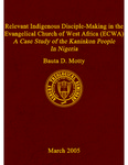 Relevant Indigenous Disciple-Making in the Evangelical Church of West Africa (ECWA): a Case Study of the Kaninkon People in Nigeria