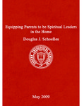Equipping Parents to be Spiritual Leaders in the Home