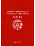 Curriculum for Preaching in the North Caucasus Bible Institute by Vitaliy Bak