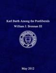 Karl Barth among the postliberals