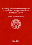 Coaching Pastors of Faith Evangelical Church of the Philippines Churches for Church Growth by Brent Hunter Burdick