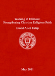 Walking to Emmaus: Strengthening Christian Religious Faith