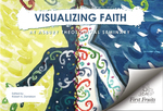 Visualizing faith by Robert Alden Danielson
