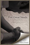 Five Great Needs