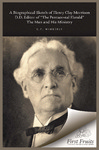 A Biographical Sketch of Henry Clay Morrison, D.D.: the Man and his Ministry by C. F. Wimberly