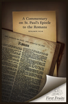 A Commentary on St. Paul's Epistle to the Romans by Benjamin Helm