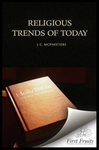 Religious Trends of Today by J. C. McPheeters