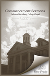 Commencement Sermons Delivered in Asbury College Chapel, 1913, 1914, and 1915
