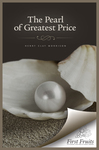 The Pearl of Greatest Price: A Sermon on the Thirteenth Chapter of First Corinthians