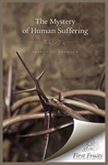 The Mystery of Human Suffering; or, The Chastenings of the Lord
