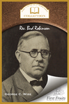 Rev. Bud Robinson by George C. Wise