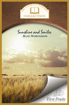 Sunshine and Smiles: Life Story, Flash Lights, Sayings, and Sermons