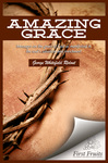 Amazing Grace: Messages on the Grace of God as Manifested in the Soul's Salvation and Enrichment