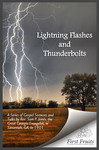 Lightning Flashes and Thunderbolts: A Series of Gospel Sermons and Talks by Rev. Sam P. Jones, the great Georgia evangelist, in Savannah, Ga., in 1901. Scences and Incidents of the meeting. George Stuart and others.
