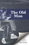 The Old Man by Beverly Carradine