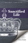 The Sanctified Life by Beverly Carradine