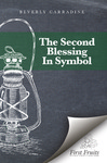 The Second Blessing in Symbol by Beverly Carradine