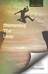 Shortening the Leap: From Honest Doubt to Enduring Faith by Robert G. Tuttle Jr.