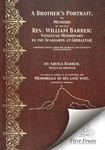 A Brother's Portrait : memoirs of Rev. William Barber by Aquila Barber
