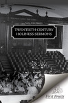 Twentieth Century Holiness Sermons by Twelve Active Ministers