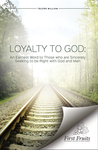 Loyalty to God : an earnest word with those who are sincerely seeking to be right with God and man by William Telfer