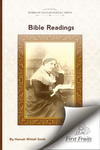 Bible readings on the progressive development of truth and experience in the books of the Old Testament by Hannah Whitall Smith