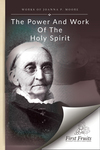 The power and work of the Holy Spirit by Joanna P. Moore