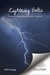 Lightning Bolts from Pentecostal Skies by Martin Wells Knapp