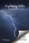 Lightning Bolts from Pentecostal Skies