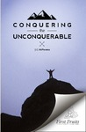 Conquering the unconquerable