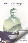 Life of Lucius Compton: The Mountaineer Evangelist