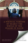 A poetical version of nearly the whole of the Psalms of David