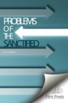 Problems of the Sanctified