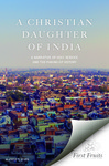 A Christian Daughter of India