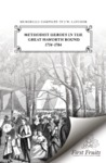 Methodist heroes in the Great Haworth Round, 1734 to 1784