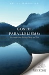 Gospel Parallelisms : Illustrated in the Healing of the Body and Soul