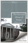 The Use and Abuse of Power: A Study of Principalities and Power