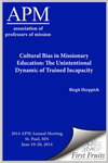 Cultural Bias in Missionary Education: The Unintentional Dynamic of Trained Incapacity