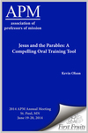 Jesus and the Parables: A Compelling Oral Training Tool