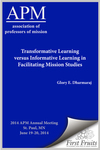 Transformative Learning versus Informative Learning in Facilitating Mission Studies