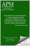 From McGavran's Church Growth to Taber's Kingdom of God Tracing Distinct Missiological Trajectories in Undergraduate and Graduate Mission and Intercultural Studies Programs in Christian Churches/ Churches of Christ Instiutions
