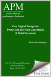 Our Digital Footprint: Protecting the Next Generation of Field Personnel