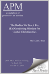 The Bodies We Teach By: (En)Gendering Mission for Global Christianities