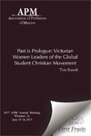 Past is Prologue: Victorian Women Leaders of the Global Student Christian Movement